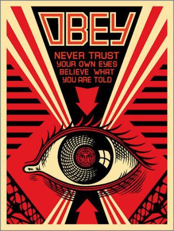 obey_nevertrustyourowneyesbelievewhatyouaretold